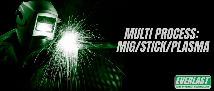 Multi Process: MIG/Stick/Plasma